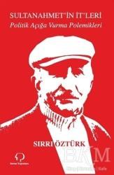 Sorun Yayınları - Sultanahmet'in İt'leri