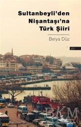Okur Kitaplığı - Sultanbeyli'den Nişantaşı'na Türk Şiiri