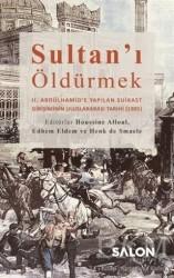 Salon Yayınları - Sultan'ı Öldürmek