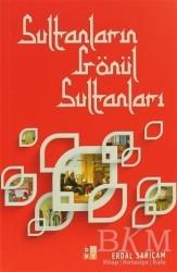 Babıali Kültür Yayıncılığı - Sultanların Gönül Sultanları