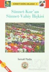Mutlu Yayınevi - Sünnet-Kur'an Sünnet-Vahiy İlişkisi