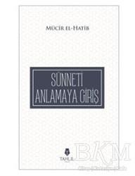 Tahlil Yayınları - Sünneti Anlamaya Giriş