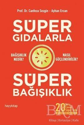 Süper Gıdalarla Süper Bağışıklık