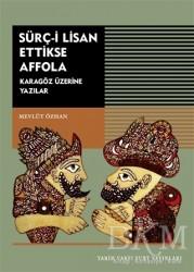 Tarih Vakfı Yurt Yayınları - Sürç-i Lisan Ettikse Affola