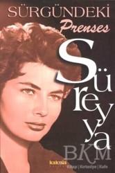 Kaknüs Yayınları - Sürgündeki Prenses Süreyya