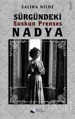 Sürgündeki Suskun Prenses Nadya