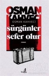 Bengisu Yayınları - Sürgünler Sefer Olur