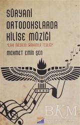 Siyasal Kitabevi - Süryani Ortodokslarda Kilise Müziği