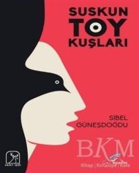 Kuzey Işığı Yayınları - Suskun Toy Kuşları