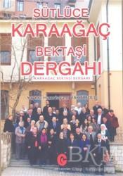 Can Yayınları (Ali Adil Atalay) - Sütlüce Karaağaç Bektaşi Dergahı