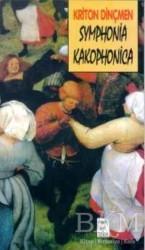 Telos Yayıncılık - Symphonia Kakophonica