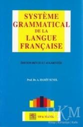 Pelikan Tıp Teknik Yayıncılık - Systeme Grammatical de la Langue Française
