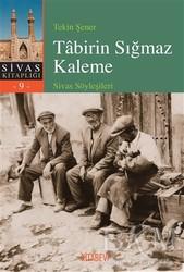 Kitabevi Yayınları - Tabirin Sığmaz Kaleme