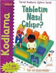 İdeal Kültür Yayıncılık - Tabletim Nasıl Çalışır? - Temel Kodlama Eğitimi Serisi