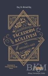 İdeal Kültür Yayıncılık - Taceddin Külliyesi ve Mehmed Akif
