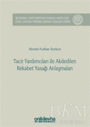 On İki Levha Yayınları - Tacir Yardımcıları ile Akdedilen Rekabet Yasağı Anlaşmaları
