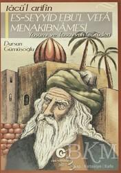 Can Yayınları (Ali Adil Atalay) - Tacü'l Arifin Es-Seyyid Ebu'l Vefa Menakıbnamesi