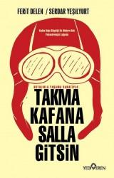 Yediveren Yayınları - Takma Kafana Salla Gitsin
