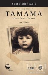 Belge Yayınları - Tamama Pontus'un Yitik Kızı