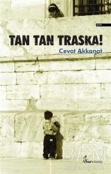 Okur Kitaplığı - Tan Tan Traska!