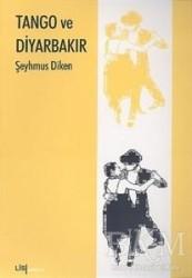 Lis Basın Yayın - Tango ve Diyarbakır