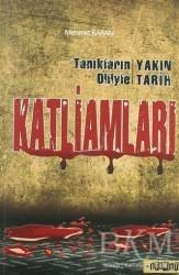 Etiket Yayınları - Tanıkların Diliyle Yakın Tarih Katliamları