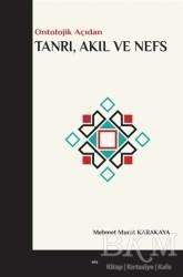 Elis Yayınları - Tanrı, Akıl ve Nefs