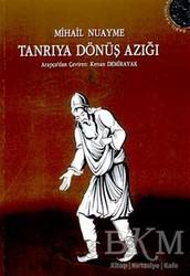 Babil Yayınları - Erzurum - Tanrıya Dönüş Azığı İnsanlık, Ölüm ve Yaşam, Doğa ve Tanrı Üzerine Özlü Konuşmalar