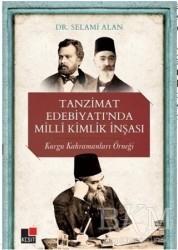 Kesit Yayınları - Tanzimat Edebiyatı'nda Milli Kimlik İnşası