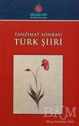 Türk Dünyası Vakfı - Tanzimat Sonrası Türk Şiiri