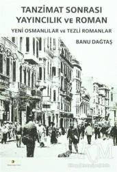 Ütopya Yayınevi - Tanzimat Sonrası Yayıncılık ve Roman
