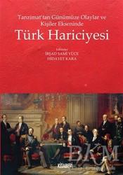 Kitabevi Yayınları - Tanzimat'tan Günümüze Olaylar ve Kişiler Ekseninde Türk Hariciyesi