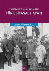 Dora Basım Yayın - Tanzimat'tan Günümüze Türk Siyasal Hayatı