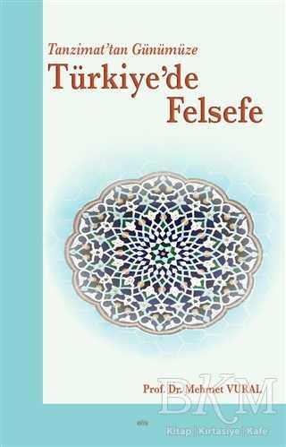 Tanzimat'tan Günümüze Türkiye'de Felsefe
