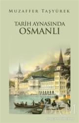 Eşik Yayınları - Tarih Aynasında Osmanlı