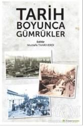 Hiperlink Yayınları - Tarih Boyunca Gümrükler