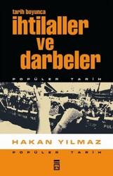 Timaş Yayınları - Tarih Boyunca İhtilaller ve Darbeler