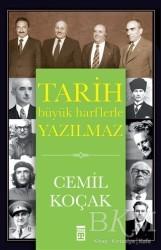 Timaş Yayınları - Tarih Büyük Harflerle Yazılmaz