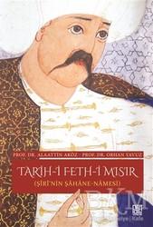Palet Yayınları - Tarih-i Feth-i Mısır (Şiri'nin Şahane Namesi)