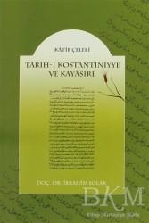 Gençlik Kitabevi Yayınları - Tarih-i Kostantiniyye ve Kayasıre