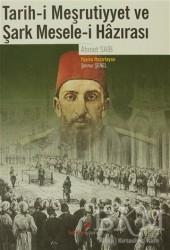 Berikan Yayınları - Tarih-i Meşrutiyyet ve Şark Mesele-i Hazırası