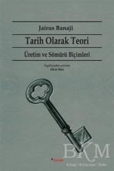 Dipnot Yayınları - Tarih Olarak Teori