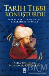 Timaş Yayınları - Tarih Tıbbı Konuşturdu