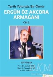 Hiperlink Yayınları - Tarih Yolunda Bir Ömür Ergün Öz Akçora Armağanı Cilt 2