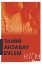 Hiperlink Yayınları - Tarihi Aksaray Evleri