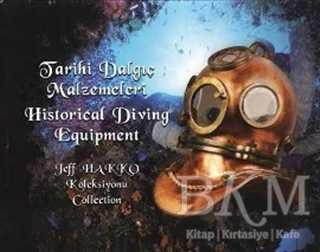 Tarihi Dalgıç Malzemeleri - Historical Diving Equipment