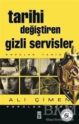 Timaş Yayınları - Tarihi Değiştiren Gizli Servisler
