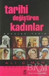 Timaş Yayınları - Tarihi Değiştiren Kadınlar