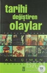 Timaş Yayınları - Tarihi Değiştiren Olaylar