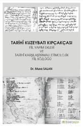 Hiperlink Yayınları - Tarihi Kuzeybatı Kıpçakçası Fiil Yapım Ekleri ve Tarihi Karşılaştırmalı Etimolojik Fiil Sözlüğü